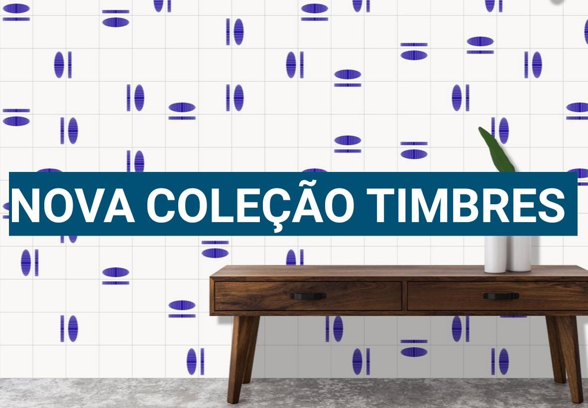 Detalhes da Nova Coleção Timbres